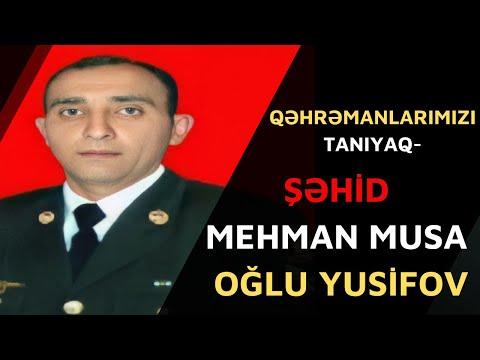 QƏHRƏMANLARIMIZI TANIYAQ-Şəhid Mehman Musa oğlu Yusifov