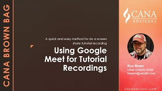 Using Google Meet to Record Your Screen