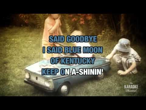 Blue Moon Of Kentucky in the style of Patsy Cline | Karaoke with Lyrics