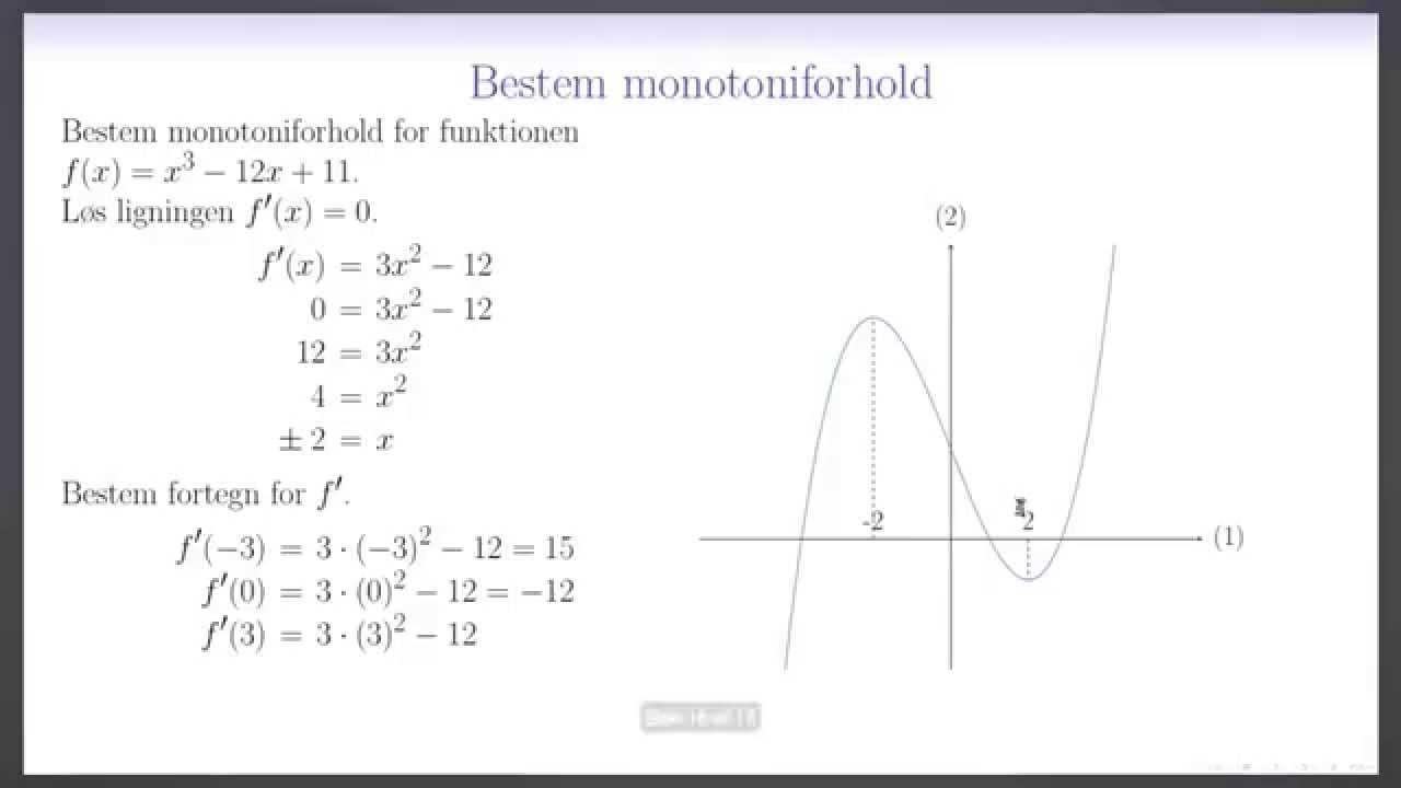 Differentialregning L19.1 - Monotoniforhold uden cas