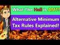Alternative Minimum Tax Explained (AMT Rules Explained 2018) (How Alternative Minimum Tax Works)