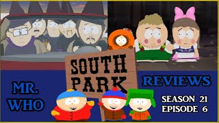Mr.Who Reviews - South Park - Season 21 Episode 6 - Sons A Witches