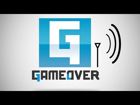 GameOver Webcast #198