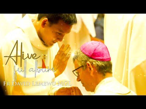 Alive Full Album - Fr David Lemewu MGL