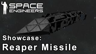 Space Engineers - Reaper Missile Showcase