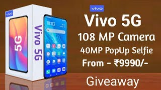 Vivo 5G - Price, Specifications, Launch Date In India, First Look