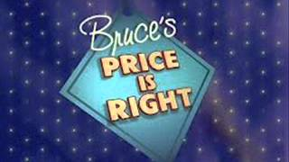 Bruce's Price Is Right (Intro)