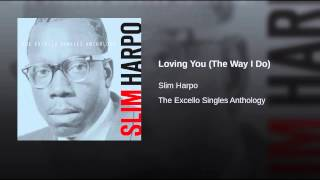 Play Loving You (The Way I Do)