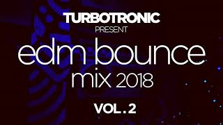 Turbotronic present EDM Bounce Mix 2018 Vol. 2