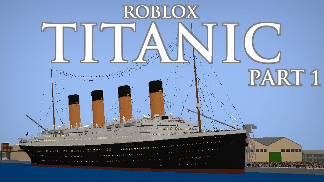 Download Roblox Titanic part 1