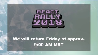 React Rally 2018 Day 1