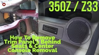 350Z How To Remove The Rear Speakers Trim Panel Behind Seats Z33 Interior Trim Removal