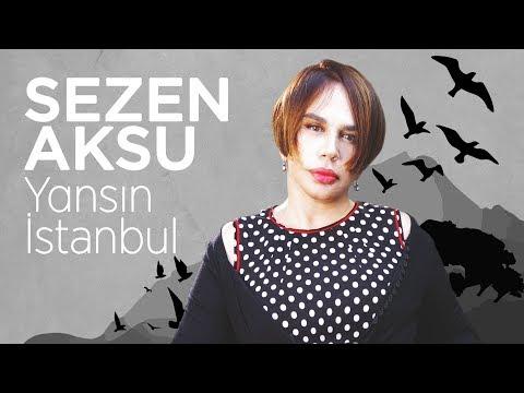 Sezen Aksu – Yansın İstanbul