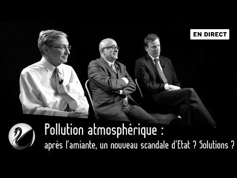 Pollution atmosphérique : après l'amiante, un nouveau scandale d'Etat ? Solutions ? [EN DIRECT]