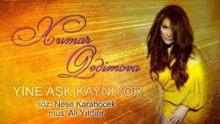 Xumar Qədimova - Yine Aşk Kaynıyor Official Audio 2019