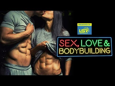 Are Fitness Relationships Superficial? | Sex, Love & Bodybuilding