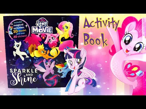 My Little Pony The Movie Sparkle and Shine Activity Book
