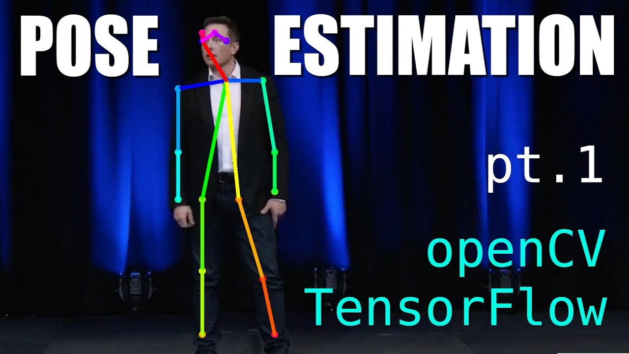 Pose Estimation with TensorFlow + openCV (pt1) setup