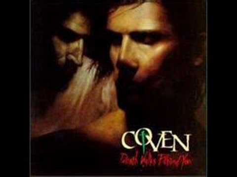 Coven - Death Walks Behind You