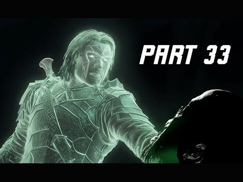 Middle-Earth Shadow of War Walkthrough Part 33 - A New Power (Let's Play Commentary)