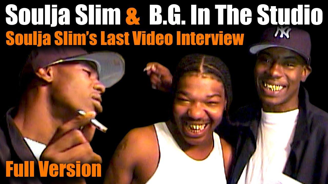Soulja Slim & B.G. In The Studio (Full Version)