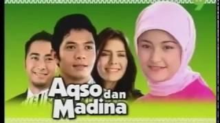Aqsa Dan Madina Opening Sountrack Sinetron Indonesia
