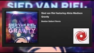 Sied van Riel featuring Alicia Madison - Gravity (Bastian Salbart Remix)