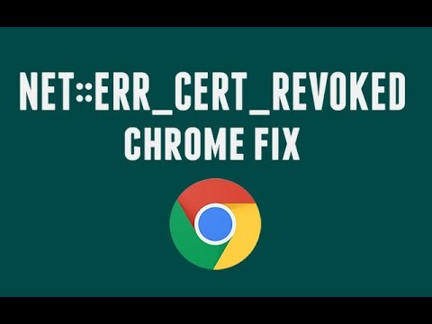 How to fix Server's certificate has been revoked in chrome (NET::ERR_CERT_REVOKED)