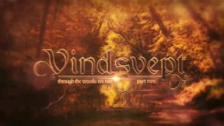 Adventure/Folk Music - Vindsvept - Through the Woods we Ran, part two