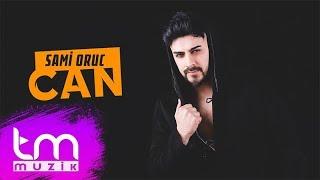 Sami Oruc - Can (Audio)