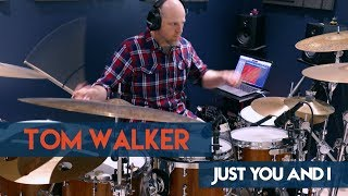Tom Walker : Just You and I [Acoustic] (With Drums) Video