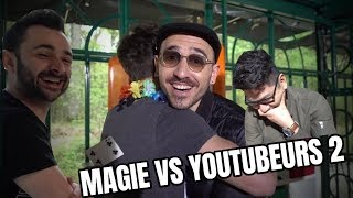 MAGIE VS YOUTUBEURS 2 (Anthony Lastella, Henry Tran, Julien Josselin)