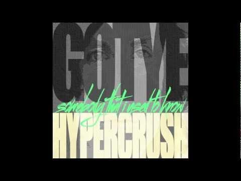 Gotye - Somebody That I Used To Know (HYPER CRUSH REMIX)