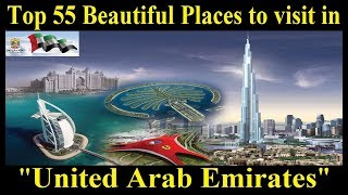 Top Rated Tourist Attractions in United Arab Emirates - Top Places to visit in the UAE