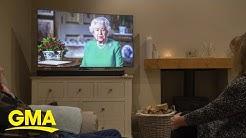Queen of England addresses nation in historic address amid coronavirus l GMA
