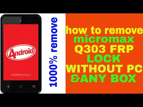 micromax q303 frp unlock done easily||without pc and any box
