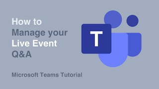How to Manage Your Q&A | Live Events | Microsoft Teams | Tutorial