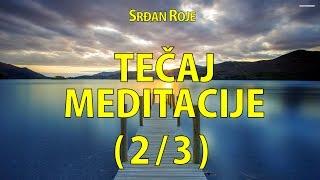Srđan Roje: Tečaj meditacije (2/3) Video