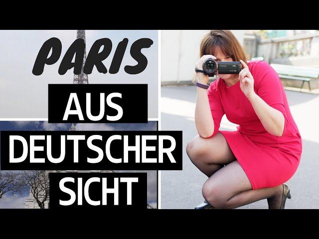 Leben in Paris aus deutscher Sicht
