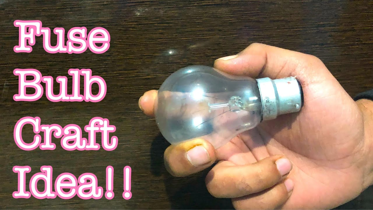Fuse Bulb Craft Idea Easy Way To Reuse Old Fuse Bulb At Home