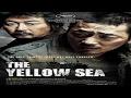 2010 - Hwanghae / The Yellow Sea