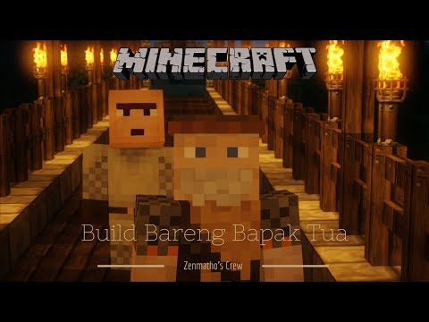 Jembatan Penghubung Desa! - Build Bareng Pak Tua #3 Minecraft Indonesia
