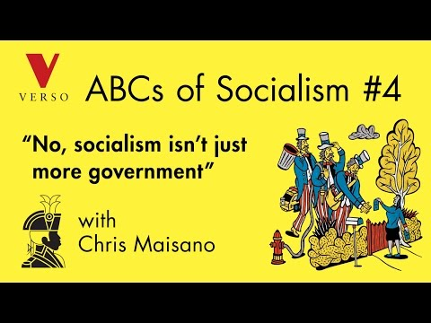 """No, Socialism Isn't Just More Government,"" with Chris Maisano"