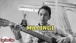 Malingi - Kapenta Wadu [ Lagu Bima Cover ]