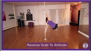 Pole Dancing Static Move: Reverse Grab to Attitude Spin