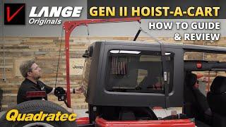 How to Remove Your Hardtop with the Lange Originals Hoist-A-Cart Gen II for Jeep Wrangler JK & JL