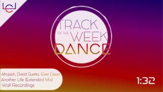 Afrojack David Guetta Ester Dean Another Life Extended Mix TRAK OF THE WEEK DANCE