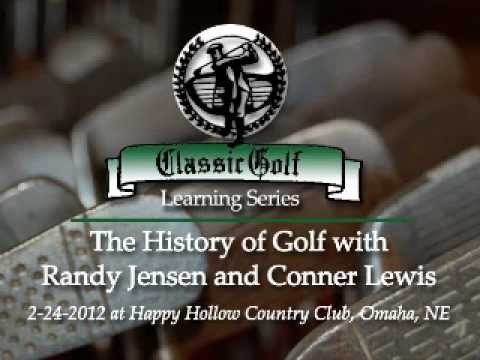 History of Golf with Randy Jensen and Conner Lewis