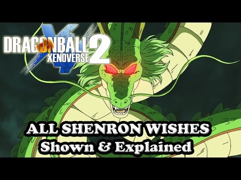 Dragon Ball Xenoverse 2 All Shenron Wishes Shown & Explained [Characters, Ultimate Attacks, More]Kaynak: YouTube · Süre: 8 dakika21 saniye