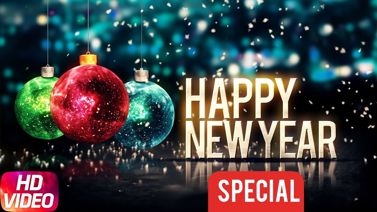 Happy New Year 2018 | New Year Special | Top Hits Punjabi Songs ...